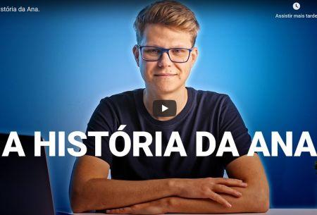 A história da ANA
