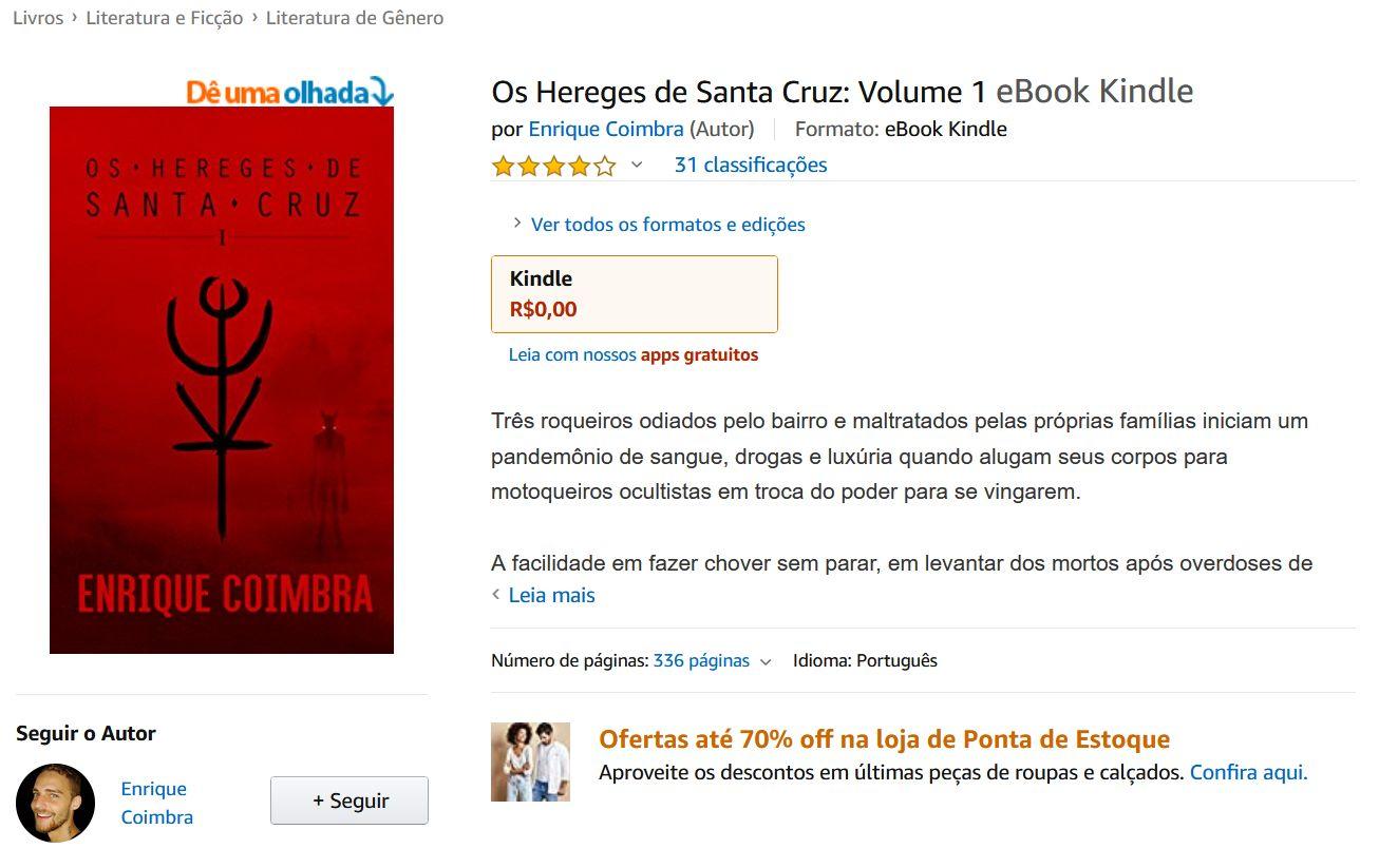 Os Hereges de Santa Cruz - Volume 1