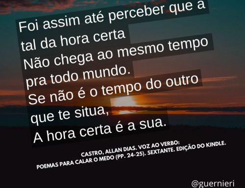 Hora certa – Allan Dias Castro – poesia